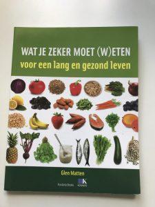 Glenn Matten - Wat je zeker moet (w)eten voor een lang en gezond leven