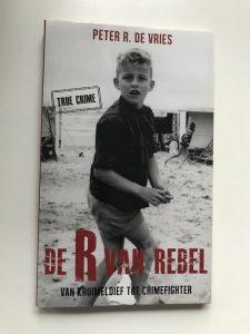 Peter R. de Vries - De R van Rebel